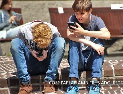 Com parlar amb els fills adolescents?